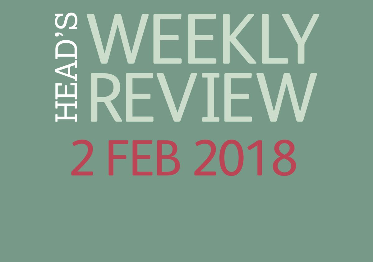 The Head's Weekly Review - Spring Issue 5