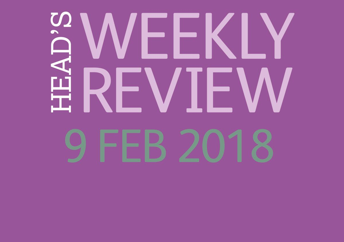 The Head's Weekly Review - Spring Issue 6