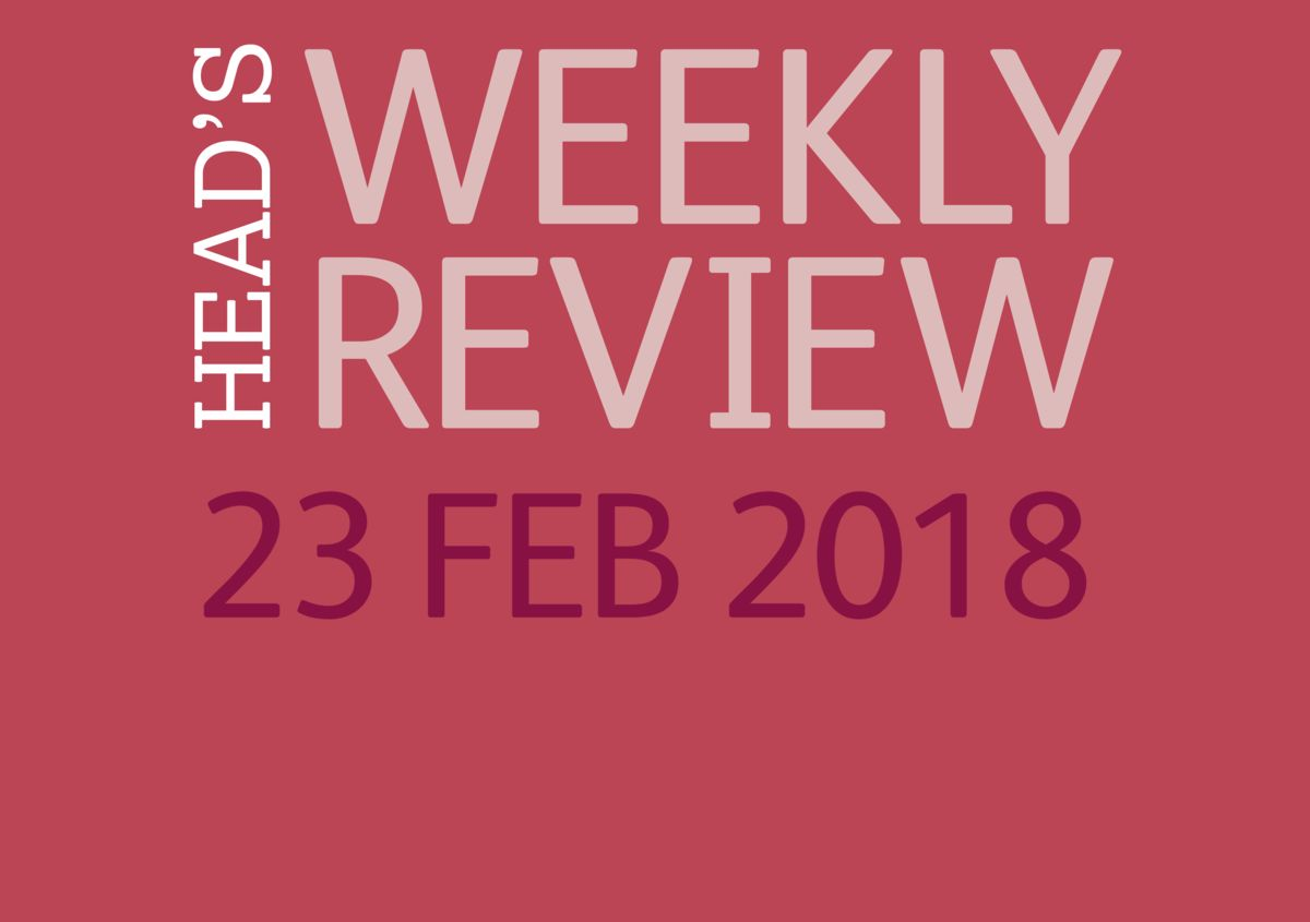 The Head's Weekly Review - Spring Issue 7
