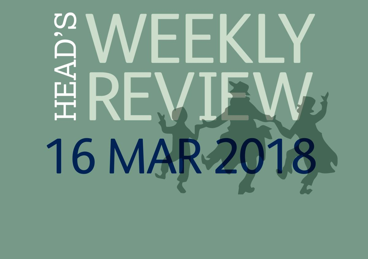 The Head's Weekly Review - Spring Issue 10