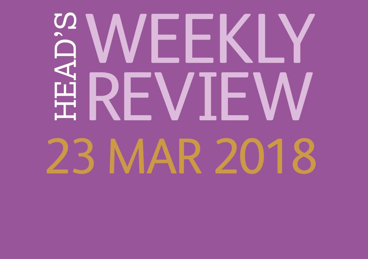 The Head's Weekly Review - Spring Issue 11