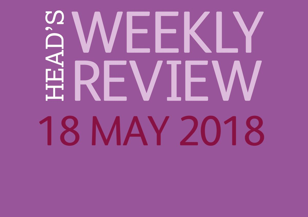 The Head's Weekly Review - Summer Issue 5