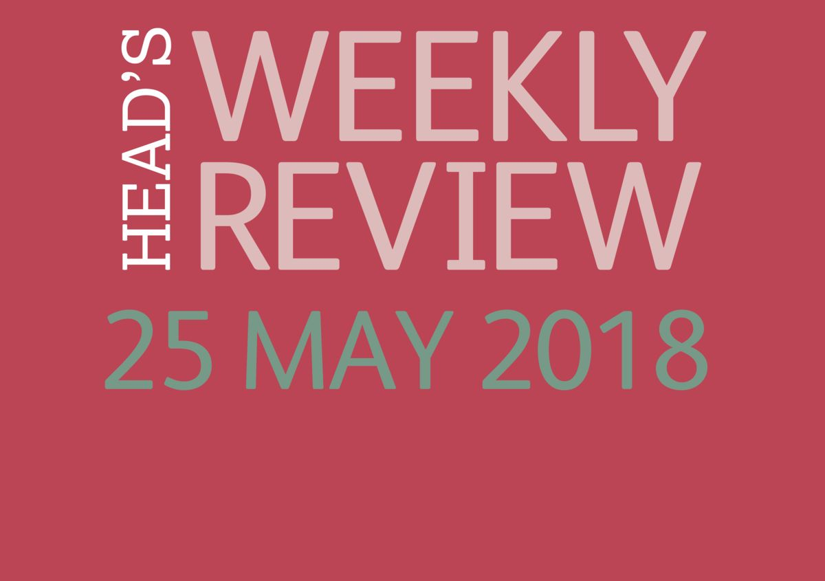 The Head's Weekly Review - Summer Issue 6