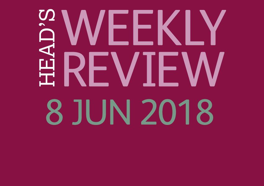 The Head's Weekly Review - Summer Issue 7