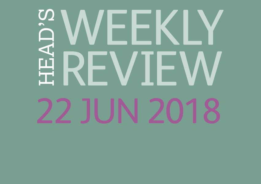 The Head's Weekly Review - Summer Issue 9