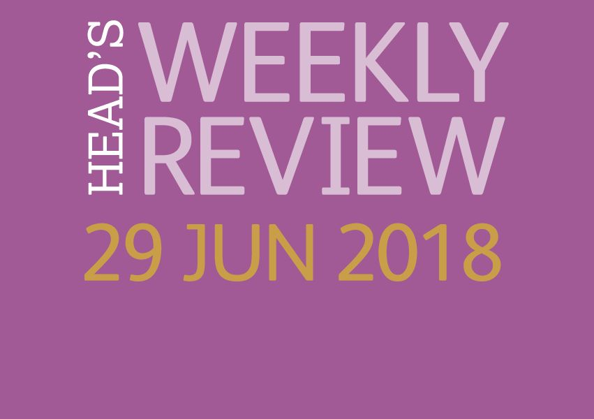 The Head's Weekly Review - Summer Issue 10